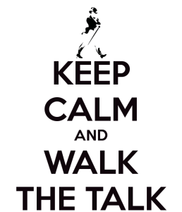 keep-calm-and-walk-the-talk